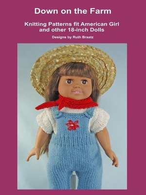 cover image of Down on the Farm, Knitting Patterns fit American Girl and other 18-Inch Dolls