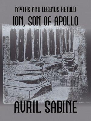 cover image of Ion, Son Of Apollo