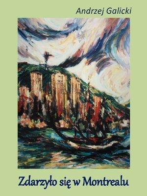 cover image of Zdarzylo sie w Montrealu