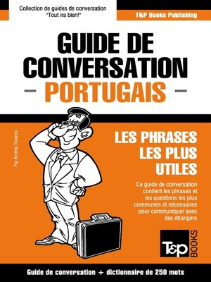 cover image of Guide de conversation Français-Portugais et mini dictionnaire de 250 mots
