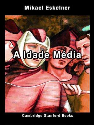 cover image of A Idade Média