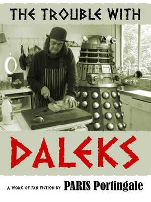 cover image of The Trouble with Daleks