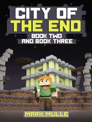 cover image of City of the End, Book 2 and Book 3