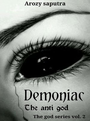 cover image of Demoniac the anti god