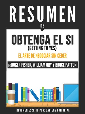 cover image of Obtenga El Si (Getting to Yes)