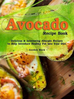 cover image of Avocado Recipe Book