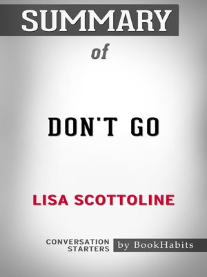 cover image of Summary of Don't Go by Lisa Scottoline / Conversation Starters