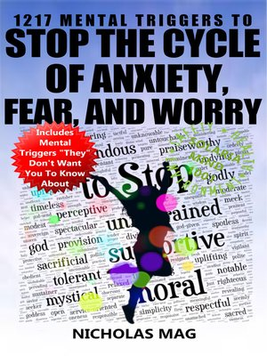 cover image of 1217 Mental Triggers to Stop the Cycle of Anxiety, Fear, and Worry
