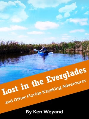 cover image of Lost in the Everglades and Other Florida Kayaking Adventures