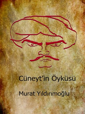 cover image of Cüneyt'in Öyküsü