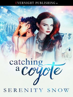 cover image of Catching a Coyote