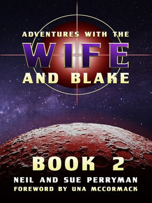cover image of Adventures with the Wife and Blake Book 2
