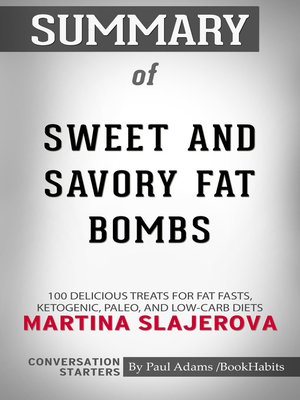 cover image of Summary of Sweet and Savory Fat Bombs by Martina Slajerova / Conversation Starters