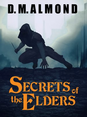 cover image of Secrets of the Elders (Chronicles of Acadia