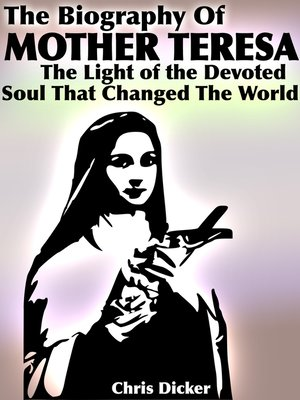 cover image of The Biography of Mother Teresa