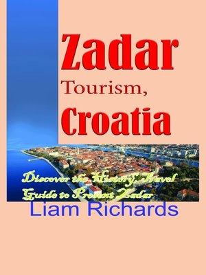 cover image of Zadar Tourism, Croatia