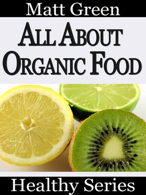cover image of All About Organic Food