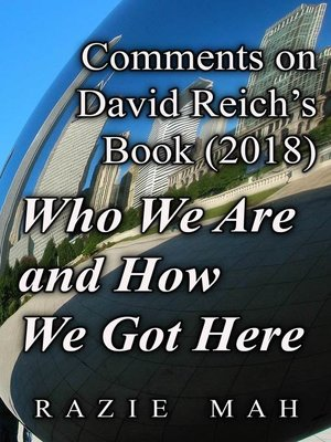 cover image of Comments on David Reich's Book (2018) Who We Are and How We Got Here