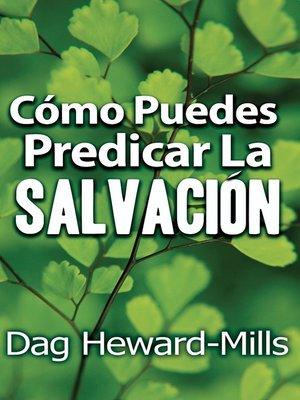 cover image of Cómo puedes predicar la salvación