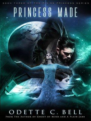 cover image of A Princess Made