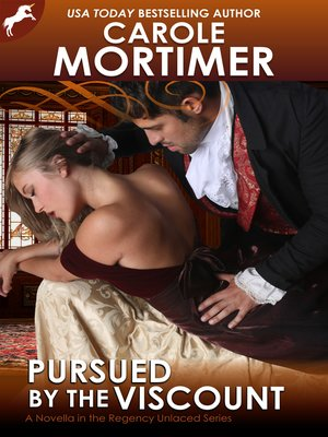 cover image of Pursued by the Viscount (Regency Unlaced 4)