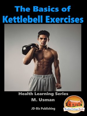 cover image of The Basics of Kettlebell Exercises
