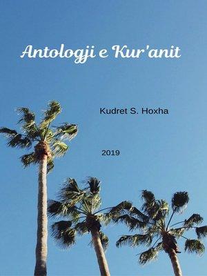 cover image of Antologji e Kur'anit