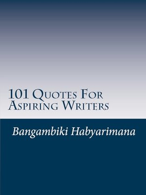 cover image of 101 Quotes For Aspiring Writers