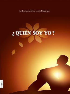 cover image of ¿Quién Soy Yo?