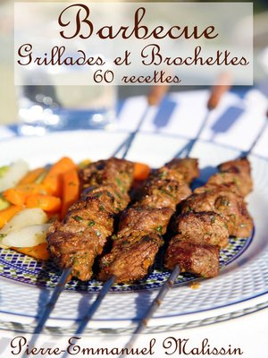 cover image of Barbecue Grillades et Brochettes 60 recettes