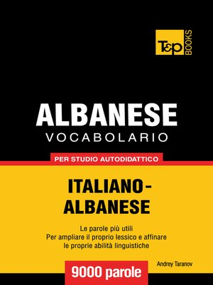 cover image of Vocabolario Italiano-Albanese per studio autodidattico