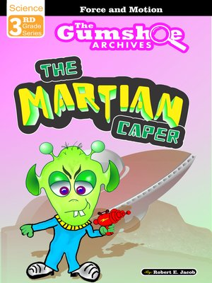 cover image of The Gumshoe Archives, the Martian Caper