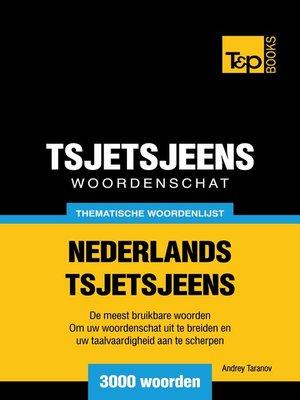 cover image of Thematische woordenschat Nederlands-Tsjetsjeens