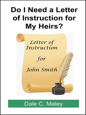 cover image of Do I Need a Letter of Instruction for My Heirs?