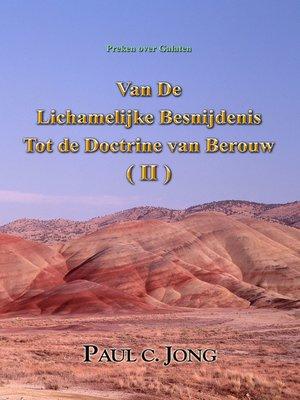 cover image of Preken over Galaten--Van De Lichamelijke Besnijdenis Tot de Doctrine van Berouw ( II )