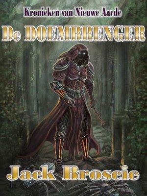 cover image of Kronieken van Nieuwe Aarde 1 De Doembrenger