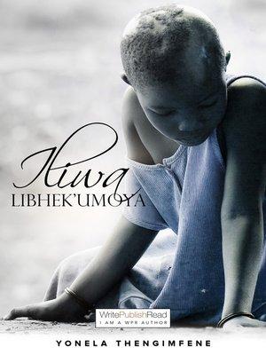 cover image of Iliwa libhek' umoya