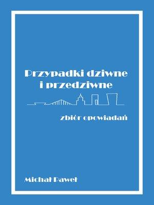 cover image of Przypadki dziwne i przedziwne