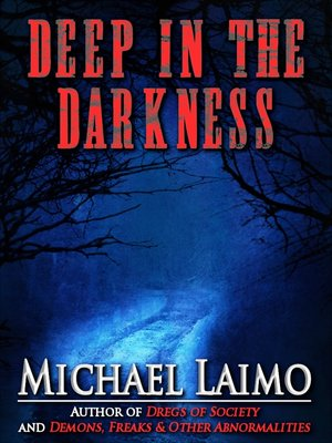 cover image of Deep in the Darkness