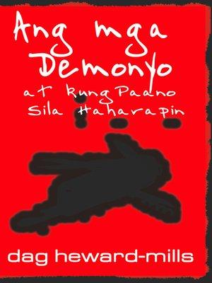 cover image of Ang mga Demonyo at kung Paano Sila Haharapin