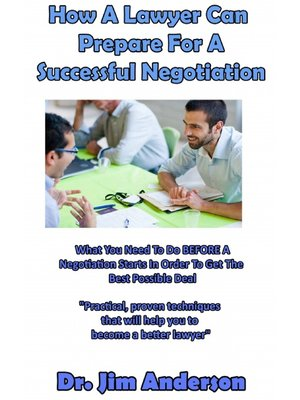 cover image of How a Lawyer Can Prepare For a Successful Negotiation