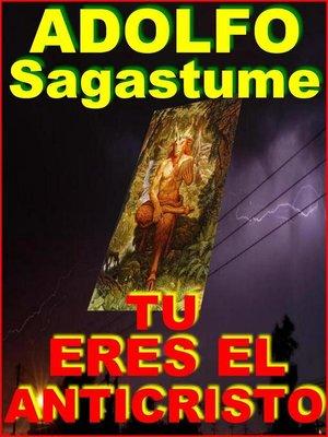 cover image of Tu Eres el Anticristo