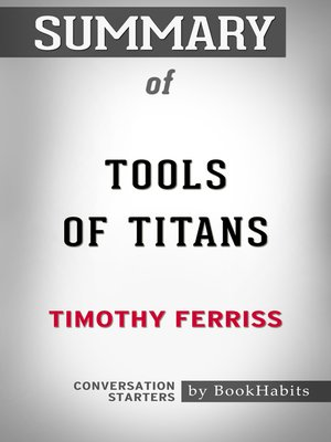cover image of Summary of Tools of Titans by Timothy Ferriss / Conversation Starters
