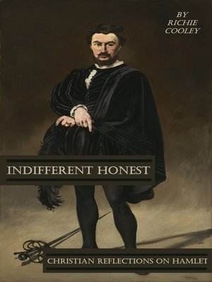 cover image of Indifferent Honest Christian Reflections on Hamlet