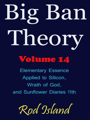 cover image of Elementary Essence Applied to Silicon, Wrath of God, and Sunflower Diaries 11th, Volume 14