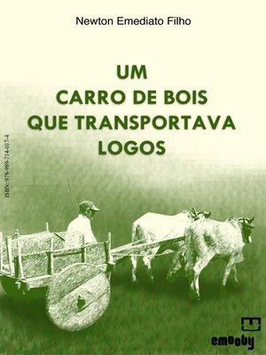 cover image of Um Carro De Bois Que Transportava Logos