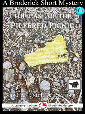 cover image of The Case of the Pilfered Picnic