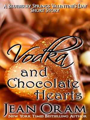 cover image of Vodka and Chocolate Hearts