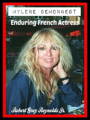 cover image of Mylene Demongeot Enduring French Actress