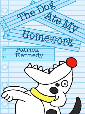 cover image of The Dog Ate My Homework